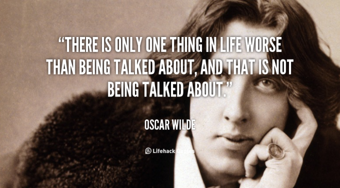 quote-Oscar-Wilde-there-is-only-one-thing-in-life-100923