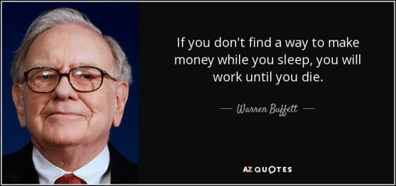 quote-if-you-don-t-find-a-way-to-make-money-while-you-sleep-you-will-work-until-you-die-warren-buffett-87-85-65